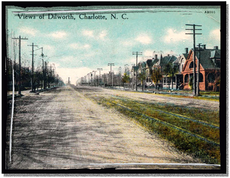 A postcard showing the Dilworth neighborhood in Charlotte with trolley tracks down the middle of the street